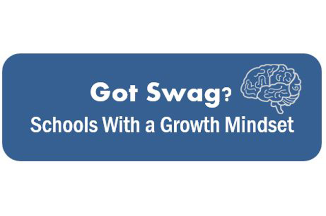 Schools with a Growth Mindset: Got SWAG?